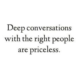 those deep conversations